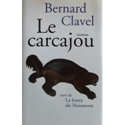 Bernard Clavel - Le carcajou