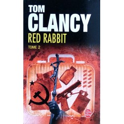 Tom Clancy - Red Rabbit - Tome 2