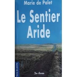 Marie de Palet - Le sentier aride