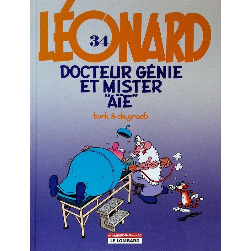 """Turk & De Groot - Léonard, Tome 34 : Docteur génie et mister """"aïe"""""""