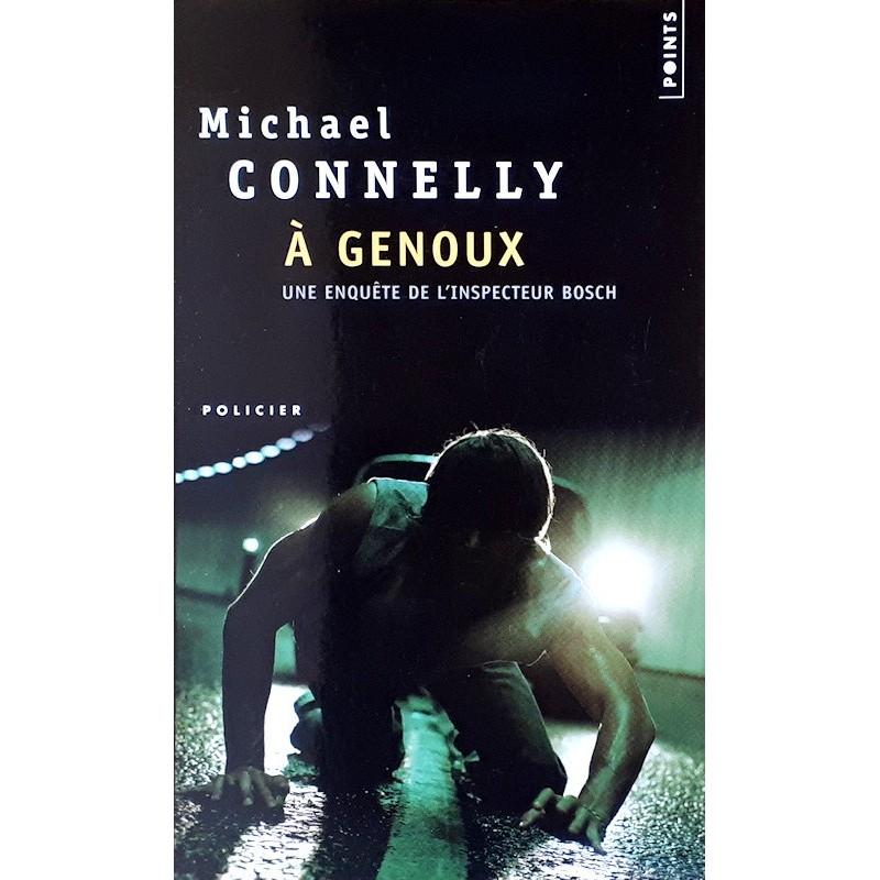 Michael Connelly - À genoux