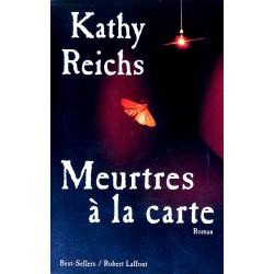 Kathy Reichs - Meurtres à la carte