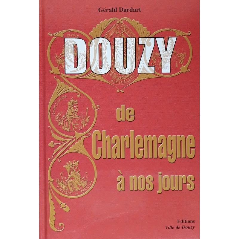 Gérald Dardart - Douzy de Charlemagne à nos jours