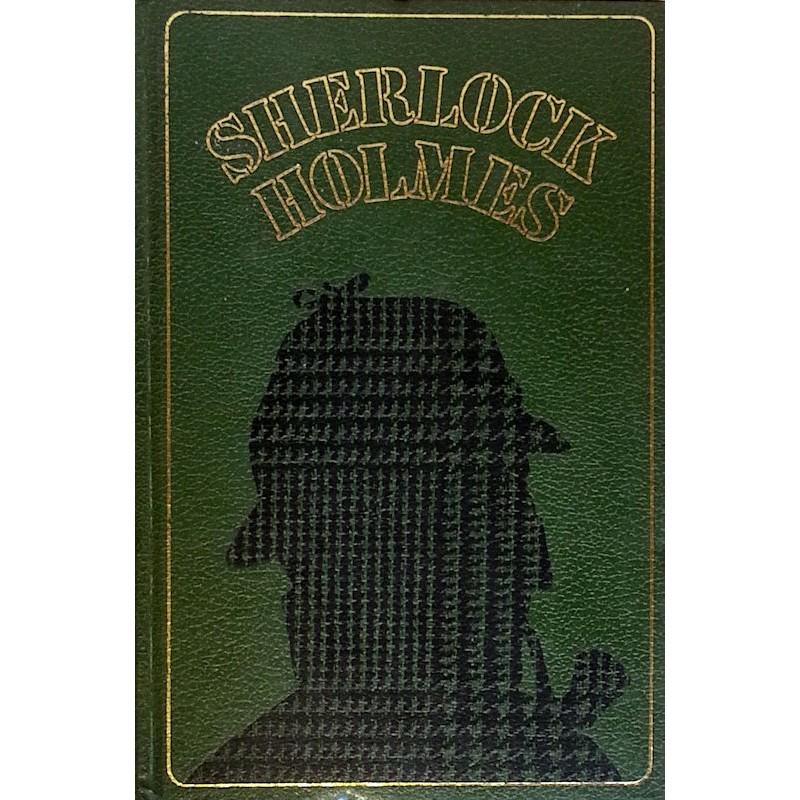 Sir Arthur Conan Doyle - Les enquêtes de Sherlock Holmes