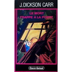 J. Dickson Carr - Le mort frappe à la porte