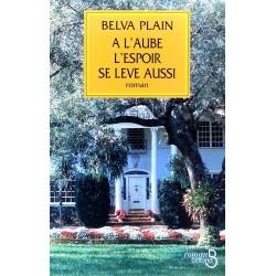 Belva Plain - À l'aube l'espoir se lève aussi