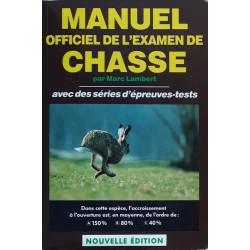 Marc Lambert - Manuel officiel de l'examen de chasse