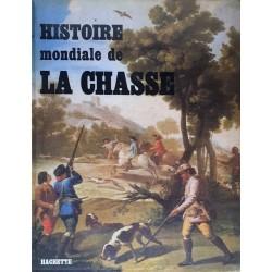Alain Solages - Histoire mondiale de la chasse