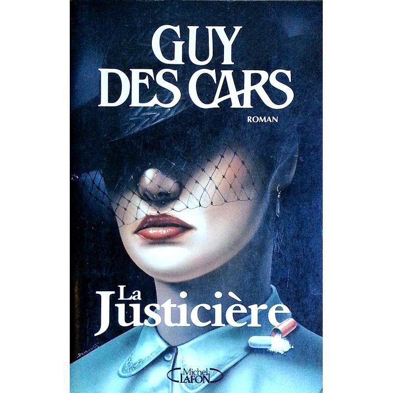 Guy des Cars - La justicière