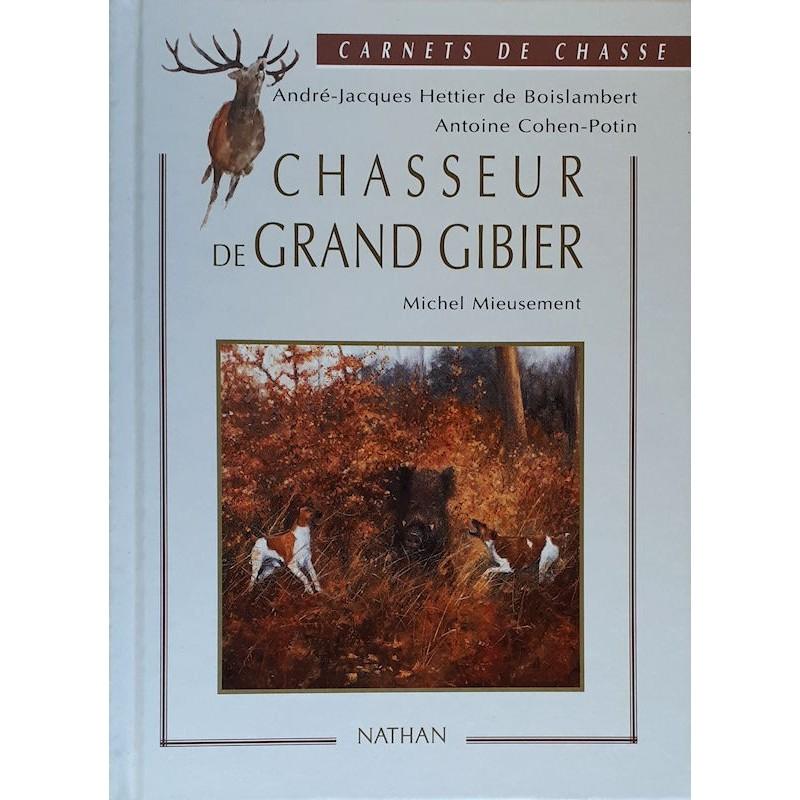 Carnets de chasse : Chasseur de grand gibier