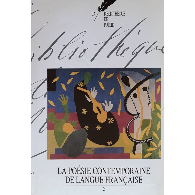 Collectif - La bibliothèque de poésie, Tome 16 : La poésie contemporaine de la langue française, Volume 2