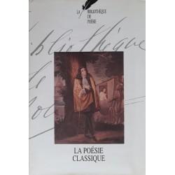 Collectif - La bibliothèque de poésie, Tome 4 : La poésie classique
