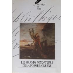 Collectif - La bibliothèque de poésie, Tome 8 : Les grands fondateurs de la poésie moderne, Volume 1