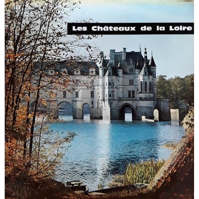 André Bourin - Les châteaux de la Loire