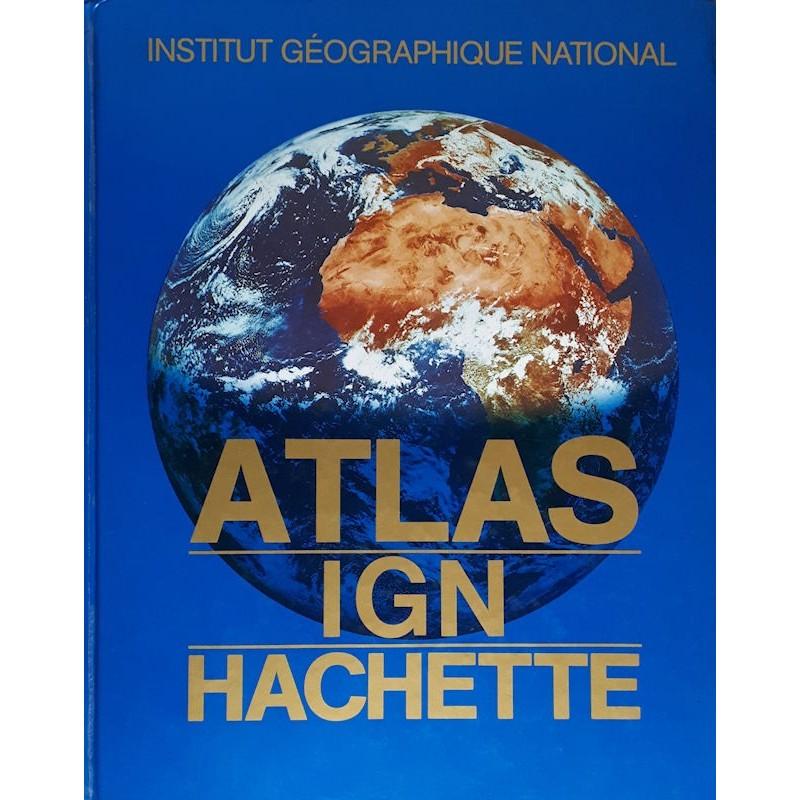 Institut géographique national : Atlas IGN Hachette