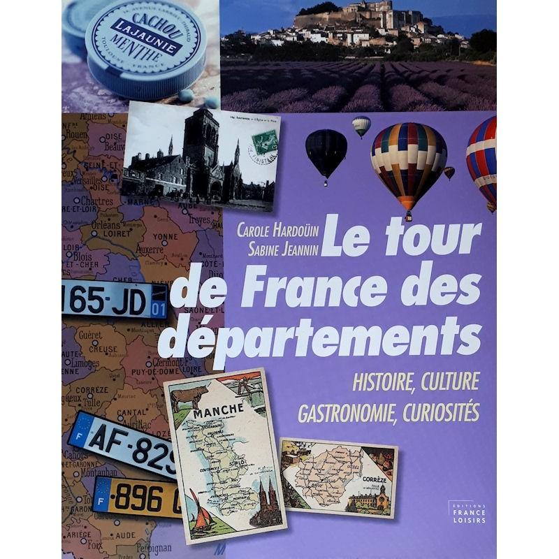 Carole Hardoüin & Sabine Jeannin - Le tour de France des départements