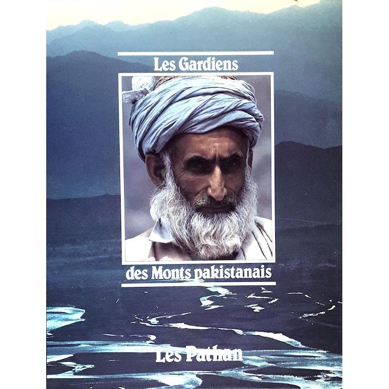 Les gardiens des Monts pakistanais : Les Pathan