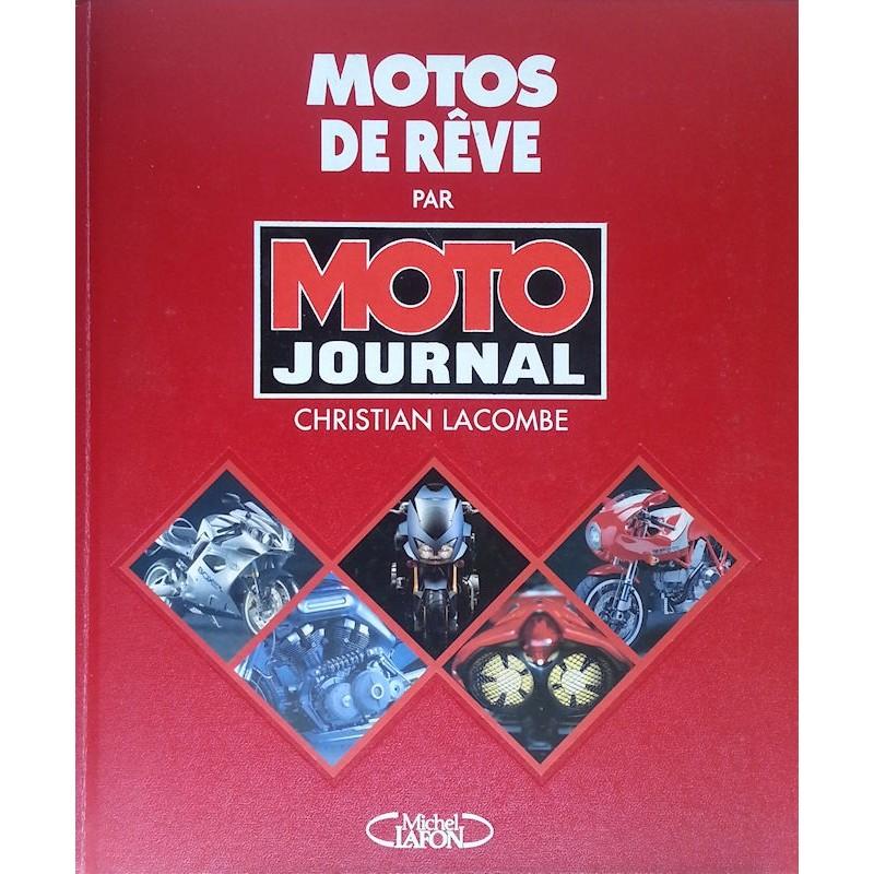 Christian Lacombe - Motos de rêve par Moto Journal