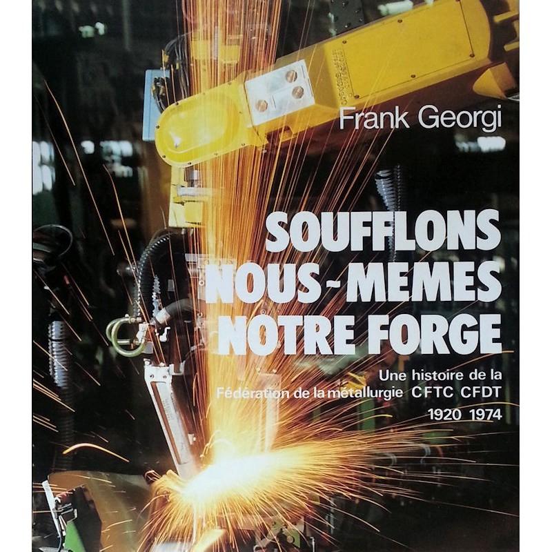 Frank Georgi - Soufflons nous-mêmes notre force