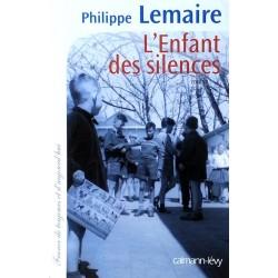 Philippe Lemaire - L'Enfant des silences