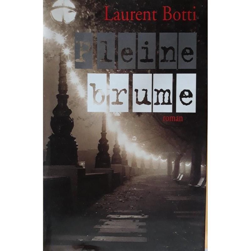 Laurent Botti - Pleine brume