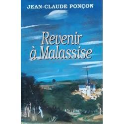 Jean-Claude Ponçon - Revenir à Malassise