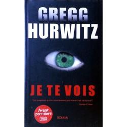 Gregg Hurwitz - Je te vois